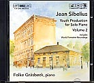 Jean Sibelius / Complete Youth Production for Piano, Vol. 2 / Folke Gräsbeck