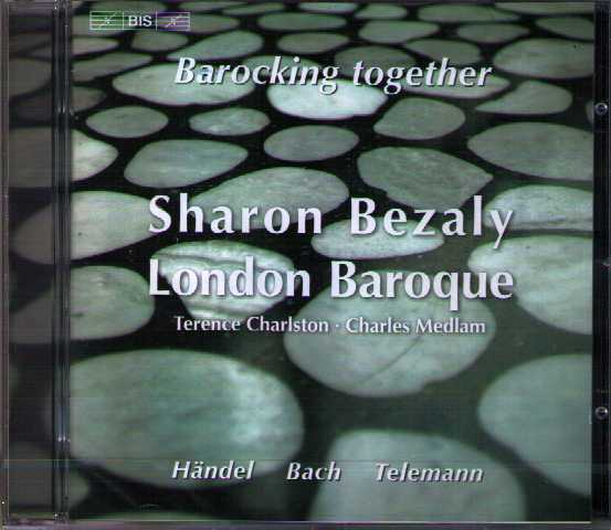Barocking Together / Sharon Bezaly / Charles Medlam / Terence Charlston