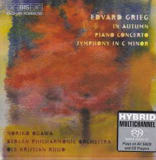 Edvard Grieg / In Autumn, Piano Concerto, Symphony in C Minor / Noriko Ogawa / Bergen Philharmonic Orchestra / Ole Kristian Ruud SACD