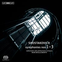Dmitri Shostakovich / Symphonies 1-3 // Netherlands Radio Philharmonic Orchestra and Choir / Mark Wigglesworth