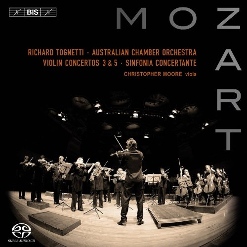 W.A. Mozart / Violin Concertos Nos 3 & 5 etc. Richard Tognetti / Christopher Moore / Australian Chamber Orchestra SACD