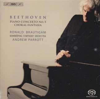Ludwig van Beethoven / Piano Concerto no. 5 & Choral Fantasia / Ronald Brautigam / Norrköping Symphony Orchestra / Andrew Parrott SACD