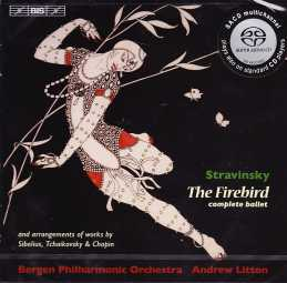 Igor Stravinsky / The Firebird / Bergen Philharmonic Orchestra / Andrew Litton
