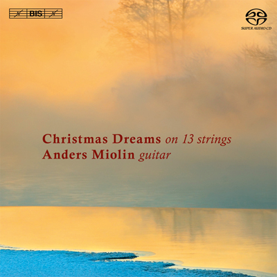 Christmas Dreams on 13 Strings / Anders Miolin