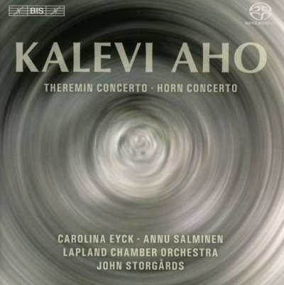 Kalevi Aho / Horn Concerto / Theremin Concerto  (Eight Seasons) // Annu Salminen / Carolina Eyck / Lapland Chamber Orchestra / John Storgårds