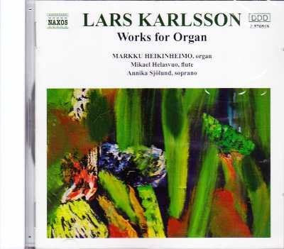 Lars Karlsson / Works for Organ / Markku Heikinheimo