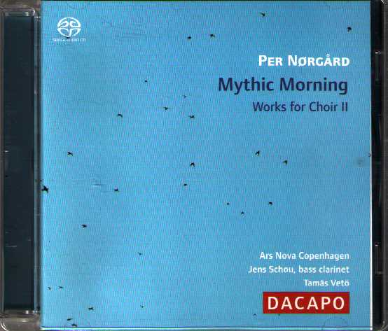Per Nørgård / Mythic Morning / Works for Choir II / Ars Nova Copenhagen