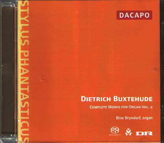 Dieterich Buxtehude / Complete Works for Organ vol. 4 / Bine Bryndorf SACD