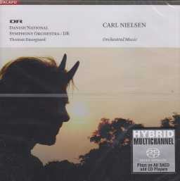 Carl Nielsen / Orchestral Music / Danish National Symphony Orchestra / Thomas Dausgaard SACD