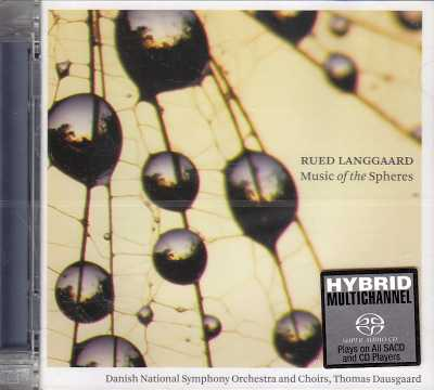 Rued Langgaard / Music of the Spheres / Danish National Symphony Orchestra / Thomas Dausgaard SACD