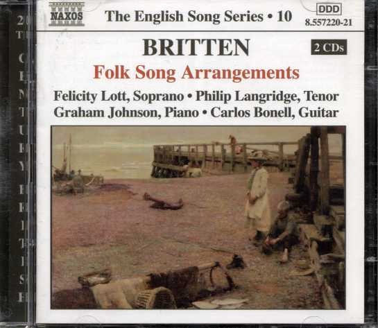 Benjamin Britten / Folk Song Arrangements / Felicity Lott / Philip Langridge