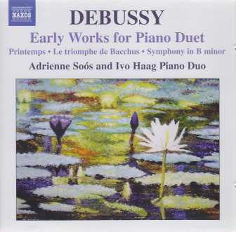 Claude Debussy / Early Works for Piano Duet / Adrienne Soós & Ivo Haag