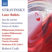Igor Stravinsky / Later Ballets / Robert Craft