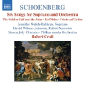 Arnold Schoenberg / Six songs for soprano and orchestra / Kol Nidre / Friede auf Erden etc. / Robert Craft
