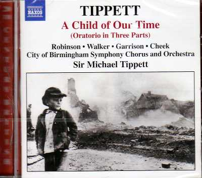 Michael Tippett / A Child of Our Time