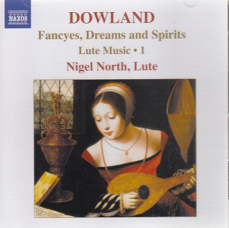 John Dowland / Lute Music 1 - Fancyes, Dreams and Spirits / Nigel North