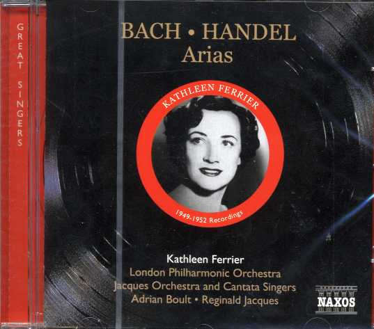J.S. Bach / Georg Friedrich Händel / Arias / Kathleen Ferrier / London Philharmonic Orchestra / Jacques Orchestra and Cantata Singers / Adrian Boult / Reginald Jacques
