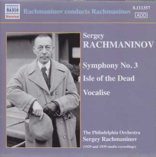 Sergei Rachmaninov / Symphony No. 3 / Isle of the Dead / Vocalise / The Philadelphia Orchestra / Sergey Rachmaninov