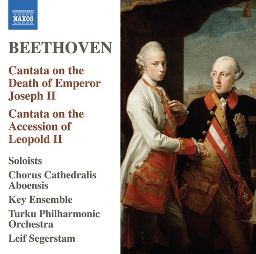 Ludwig van Beethoven / Cantata on the Death of Emperor Joseph II // Chorus Cathedralis Aboensis / Key Ensemble / Reetta Haavisto / Johanna Lehesvuori / Tuomas Katajala / Juha Kotilainen / Niklas Spångberg / Turku Philharmonic Orchestra / Leif Segerstam