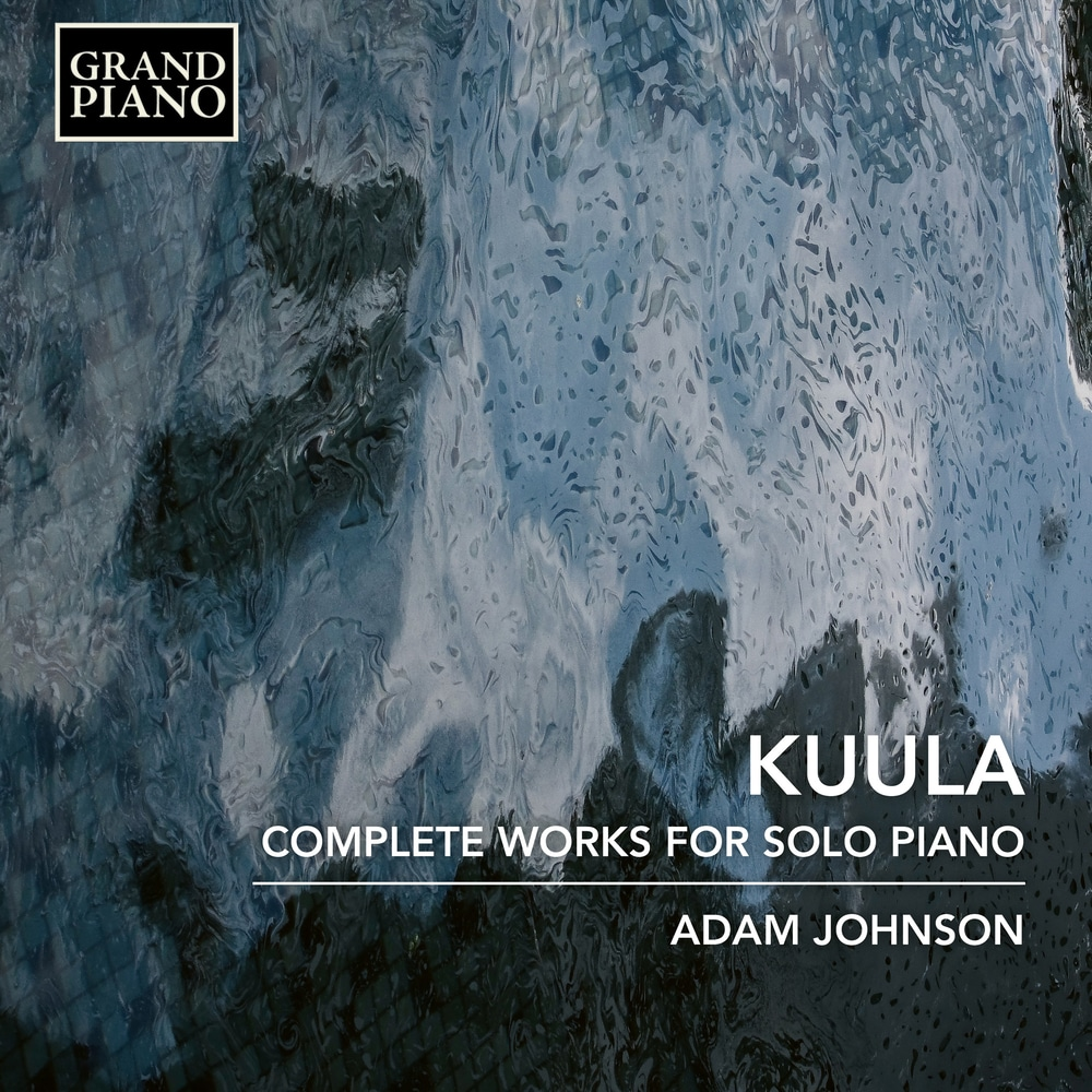 Toivo Kuula / Piano Works (Complete) // Adam Johnson