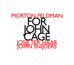 Morton Feldman / For John Cage