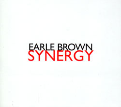 Earle Brown / Synergy / Ensemble Avantgarde