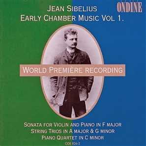 Jean Sibelius / Early Chamber Works, Vol. 1