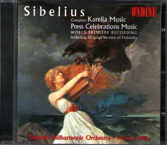 Jean Sibelius / Karelia Music / Press Celebrations Music / Tampere Philharmonic Orchestra / Tuomas Ollila