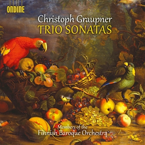 Christoph Graupner / Trio Sonatas // Members of the Finnish Baroque Orchestra
