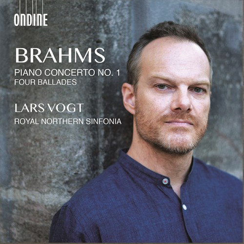 Johannes Brahms / Piano Concerto No. 1 / Four Ballades // Lars Vogt / Royal Northern Sinfonia