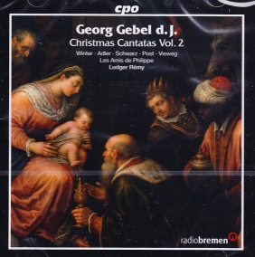 Georg Gebel / Christmas Cantatas Vol. 2 // Ludger Rémy