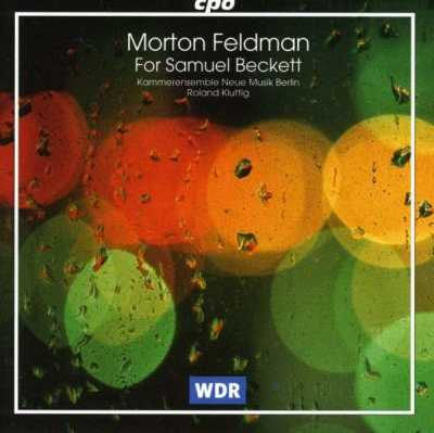 Morton Feldman / For Samuel Beckett // Kammerensemble Neue Musik Berlin