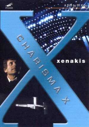 Iannis Xenakis / Charisma X: A Documentary Film by Efi Xirou DVD