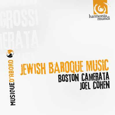 Jewish Baroque Music // Boston Camerata / Joel Cohen
