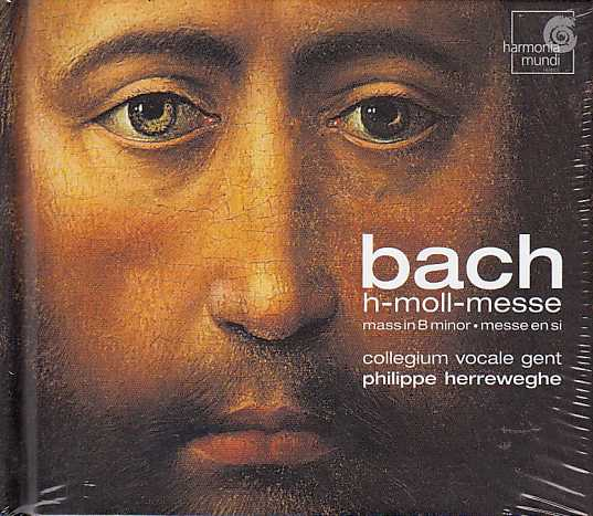 J.S. Bach / Mass in B minor / Johannette Zomer / Veronique Gens / Andreas Scholl / Christoph Pregardien / Petter Kooy / / Collegium Vocale / Philippe Herreweghe