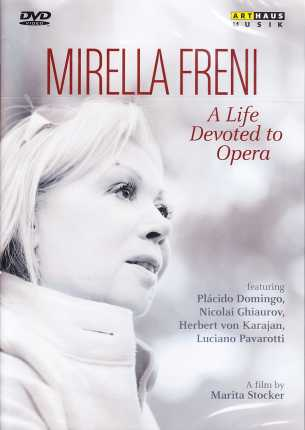 Mirella Freni / A Life Devoted to Opera DVD