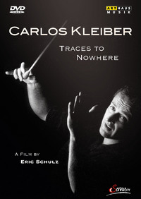 Carlos Kleiber / Traces to Nowhere DVD