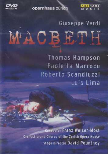 Giuseppe Verdi / Macbeth / Thomas Hampson / Paoletta Marrocu / Orchestra & Chorus of the Zurich Opera House / Franz Welser-Möst DVD