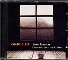 John Tavener / Lamentations and Praises / Chanticleer