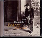 Sergei Nakariakov / Echoes from the Past