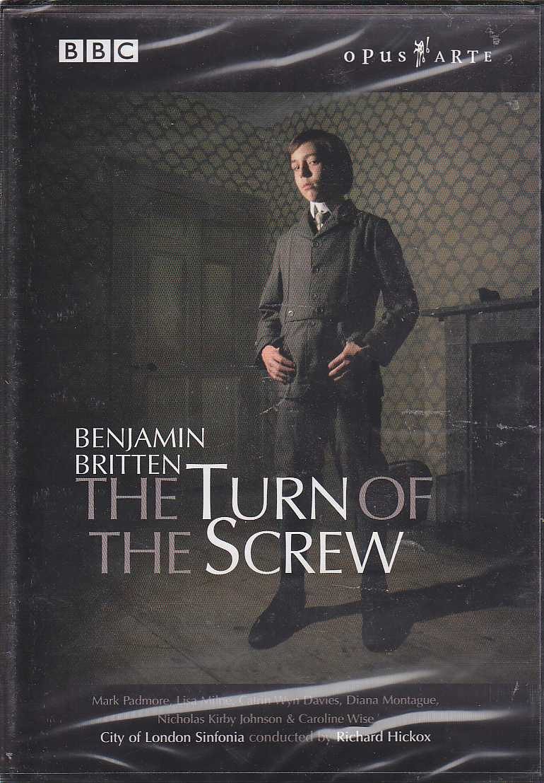 Benjamin Britten / The Turn of the Screw / Mark Padmore / Lisa Milne / City of London Sinfonia / Richard Hickox DVD
