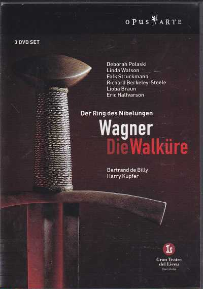 Richard Wagner / Die Walküre / Deborah Polaski / Linda Watson / Symphony Orchestra of the Gran Teatre del Liceu / Bertrand de Billy DVD