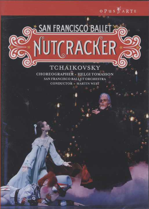 Pyotr Tchaikovsky / The Nutcracker / San Francisco Ballet DVD