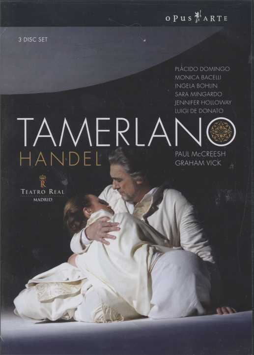 Georg Friedrich Händel / Tamerlano / Plácido Domingo / Monica Bacelli / Paul McCreesh / Teatro Real Madrid DVD