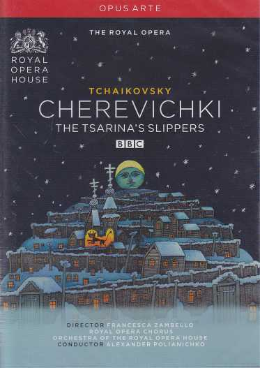 Pyotr Tchaikovsky / Cherevichki (The Tsarina's Slippers) / The Royal Opera / Alexander Polianichko DVD