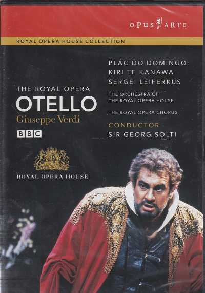 Giuseppe Verdi / Otello / Placido Domingo / Kiri Te Kanawa / Sergei Leiferkus / The Orchestra of the Royal Opera House / Sir Georg Solti DVD