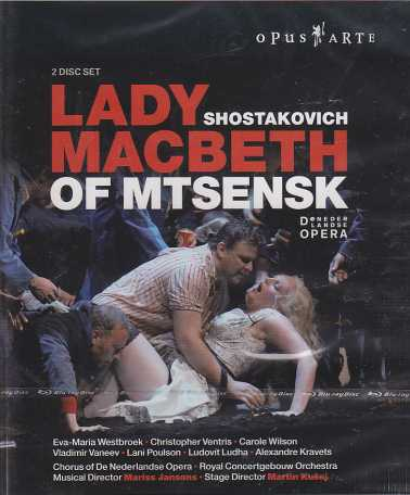 Dmitri Shostakovich / Lady Macbeth of Mtsensk / Eva-Maria Westbroek / Christopher Ventris / Royal Concertgebouw Orchestra / Mariss Jansons Blu-ray Disc