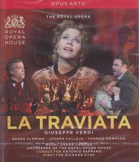 Giuseppe Verdi / La Traviata / Renée Fleming / Joseph Calleja / Orchestra of the Royal Opera House / Antonio Pappano / Blu-ray Disc