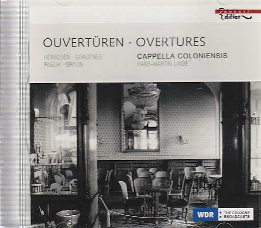 Cappella Coloniensis / Overtures