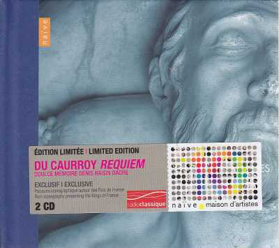Eustache du Caurroy / Requiem des rois de France / Les Meslanges / Doulce Mémoire / Denis Raisin Dadre 2CD